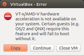 solution of VT-x/AMD-V hardware acceleration is not available on your system